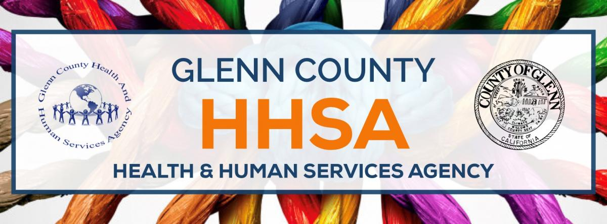 Glenn County HHSA Health & Human Services Agency Banner with Agency Logo and Glenn County Logo.