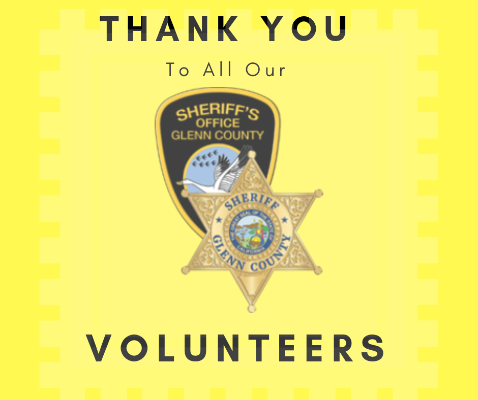 Thank you to our volunteers - Glenn County Sheriff'sOffice