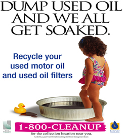 Dump Used Oil and We All Get Soaked. Recycle your used motor oil and used oil filters.